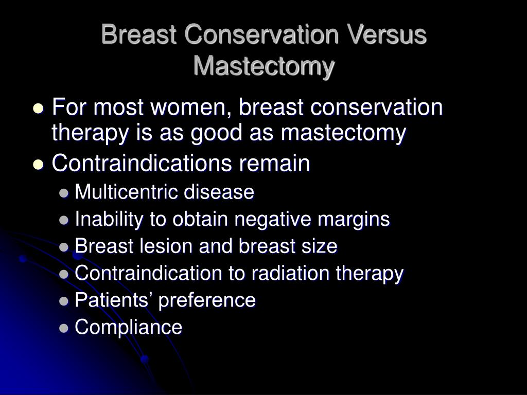 Breast Conservation Versus Mastectomy