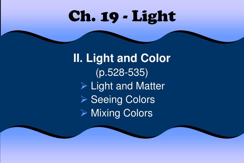 ch 19 light l.