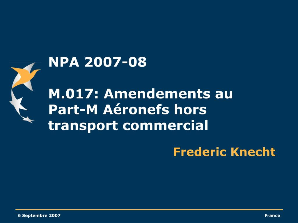 npa 2007 08 m 017 amendements au part m a ronefs hors transport commercial l.