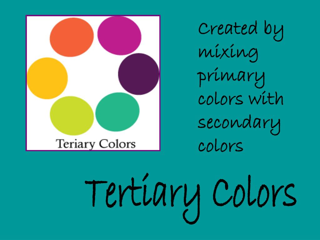 Created by mixing primary colors with secondary colors