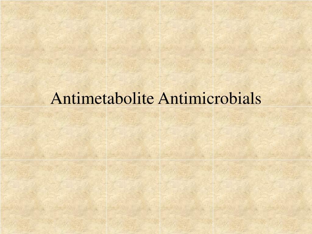 Antimetabolite Antimicrobials