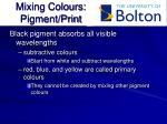 mixing colours pigment print