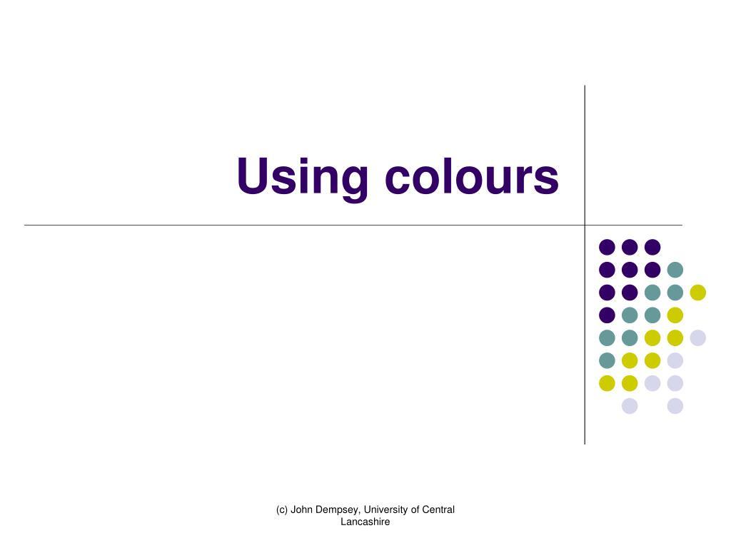 using colours l.