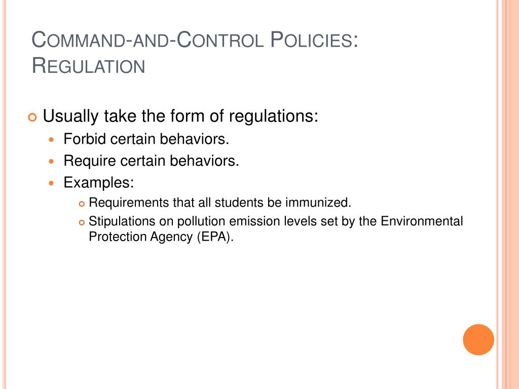 Command-and-Control Policies: Regulation