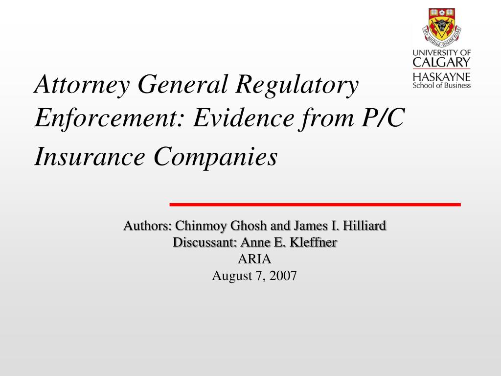 attorney general regulatory enforcement evidence from p c insurance companies l.