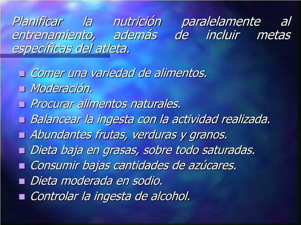 Planificar la nutrición paralelamente al entrenamiento, además de incluir metas específicas del atleta.