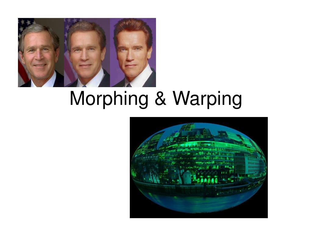 morphing warping l.