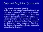 proposed regulation continued