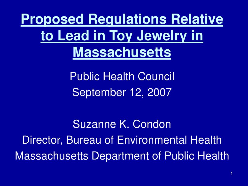 proposed regulations relative to lead in toy jewelry in massachusetts l.