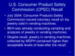 u s consumer product safety commission cpsc recall