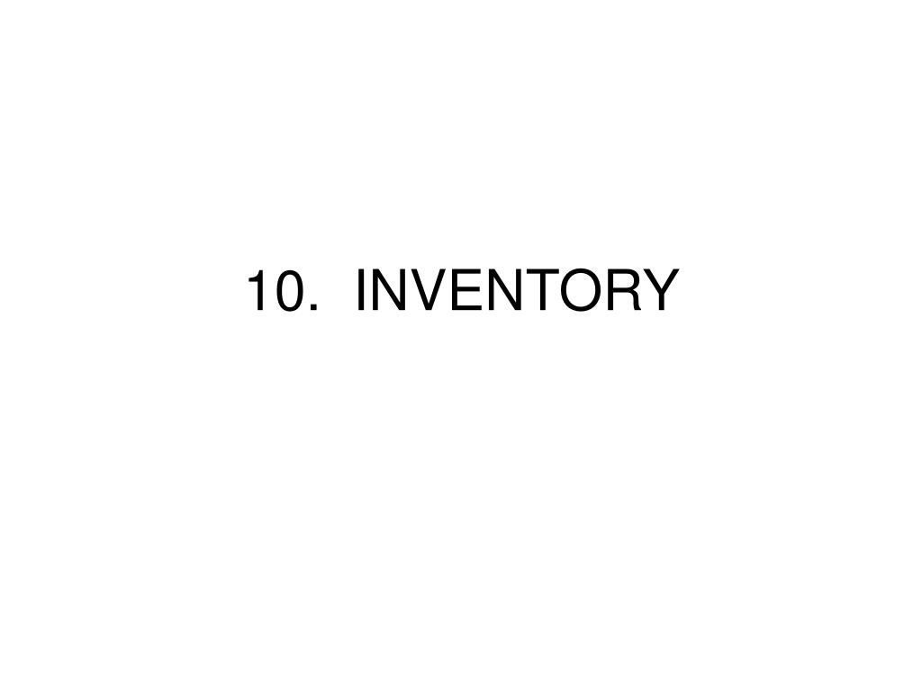 10 inventory l.