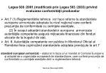 legea 608 2001 modificat prin legea 503 2003 privind evaluarea conformit ii produselor