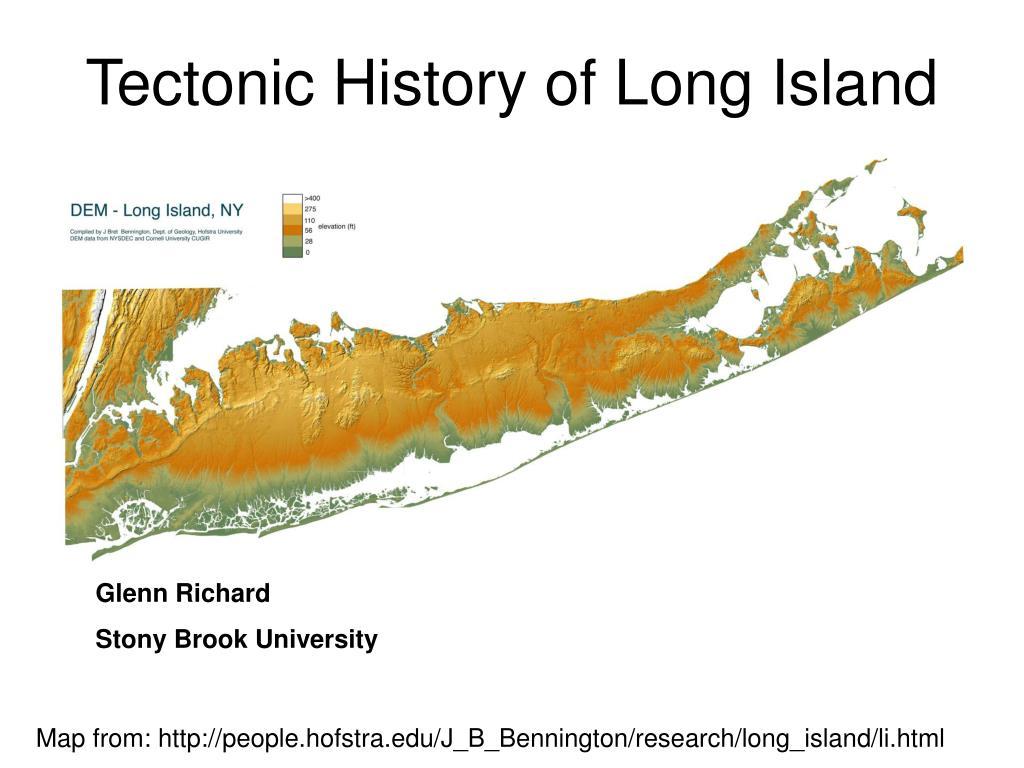 tectonic history of long island l.