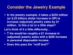 consider the jewelry example33