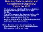 detecting serial correlation and autocorrelation graphically what is the acf