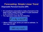 forecasting simple linear trend