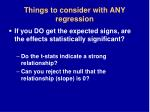 things to consider with any regression31