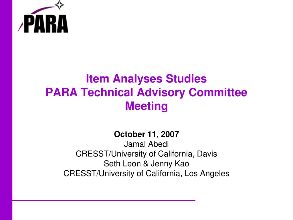 item analyses studies para technical advisory committee meeting l.