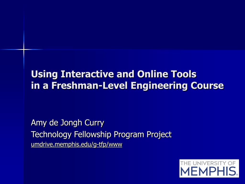 using interactive and online tools in a freshman level engineering course l.