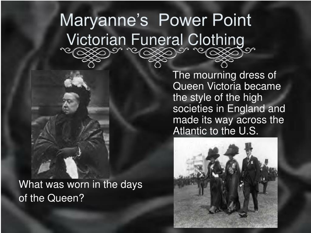 maryanne s power point victorian funeral clothing l.