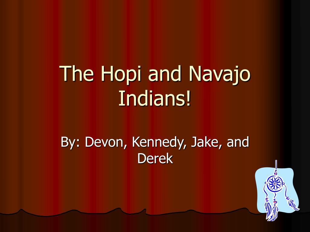 the hopi and navajo indians l.