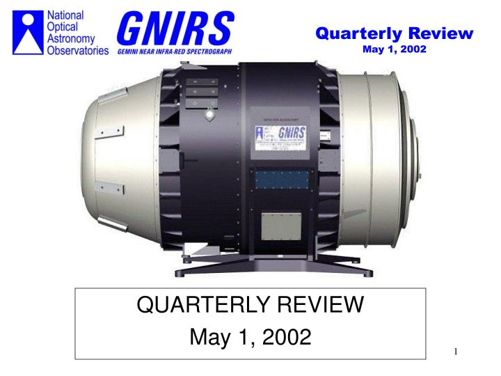 Quarterly review may 1 2002