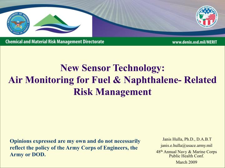 New sensor technology air monitoring for fuel naphthalene related risk management