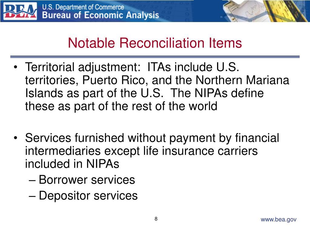 Notable Reconciliation Items
