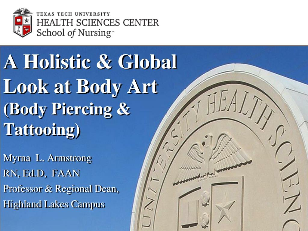 a holistic global look at body art body piercing tattooing l.