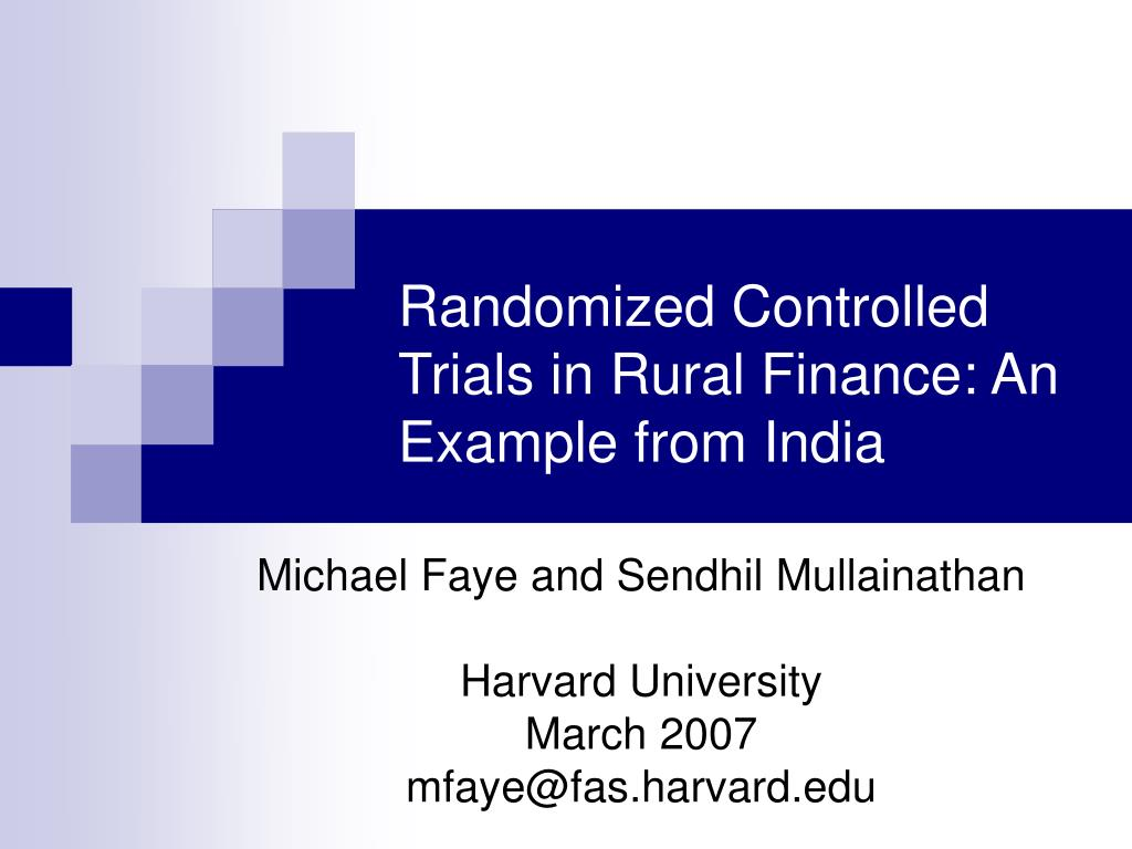 randomized controlled trials in rural finance an example from india l.