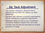 8d tack adjustment