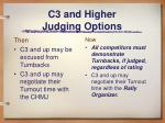 c3 and higher judging options