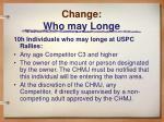 change who may longe