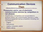 communication devices then