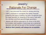 jewelry rationale for change