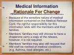 medical information rationale for change