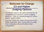 rationale for change c3 and higher judging options