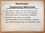 reminder fastening materials