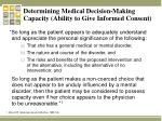 determining medical decision making capacity ability to give informed consent
