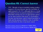 question 8 correct answer
