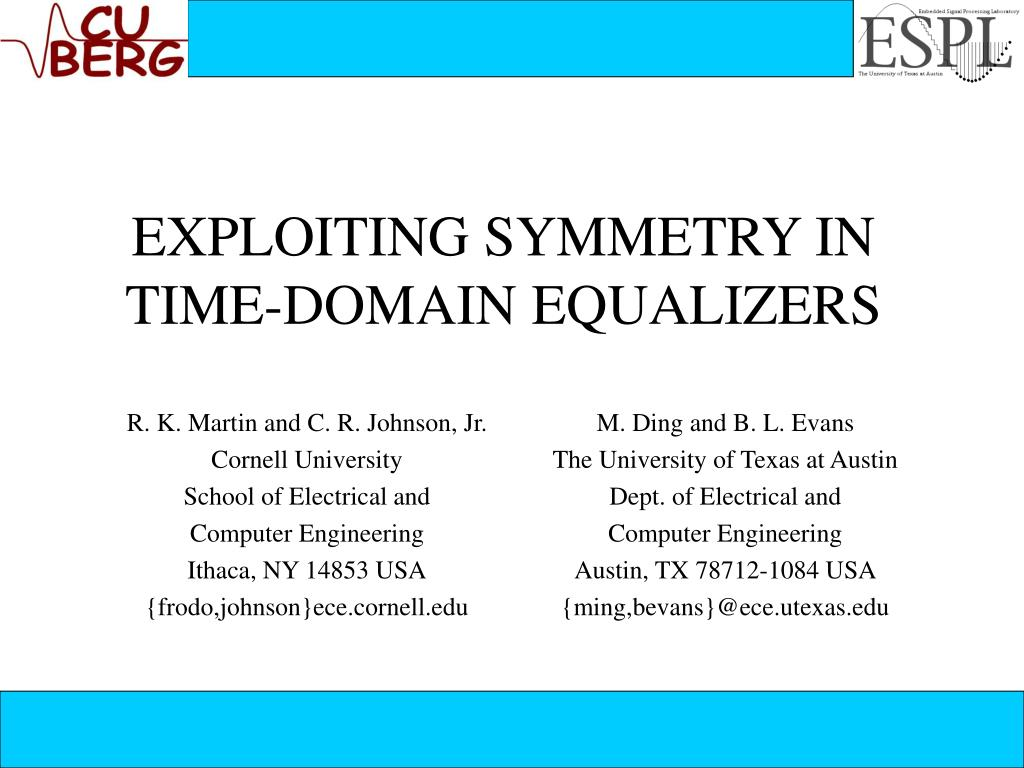 exploiting symmetry in time domain equalizers l.