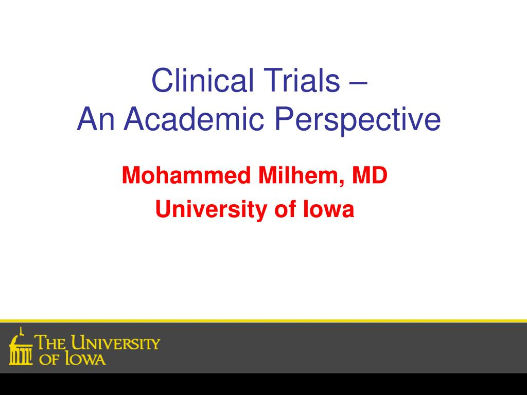 clinical trials an academic perspective l.