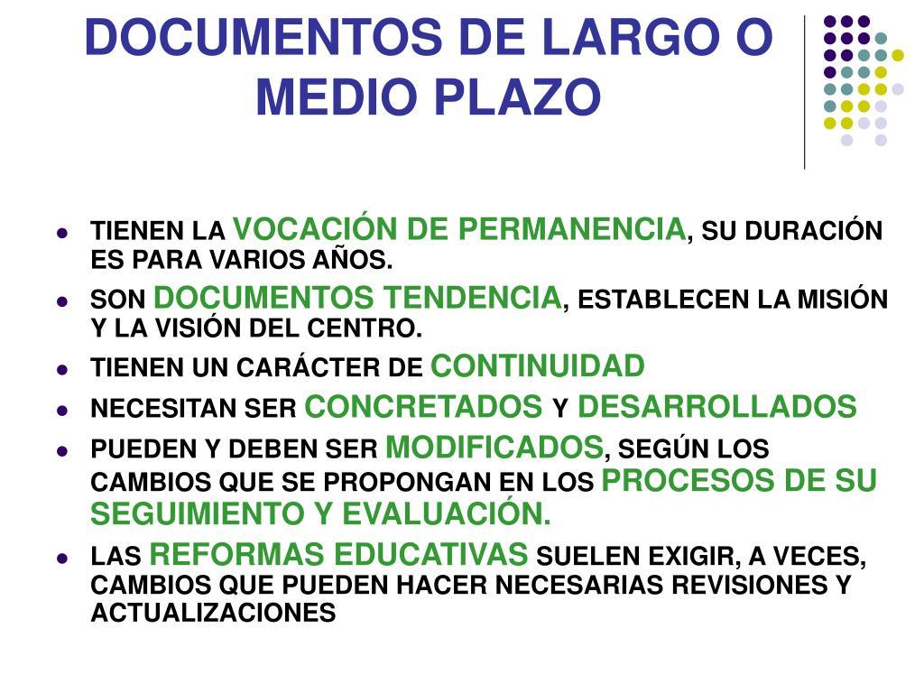 DOCUMENTOS DE LARGO O
