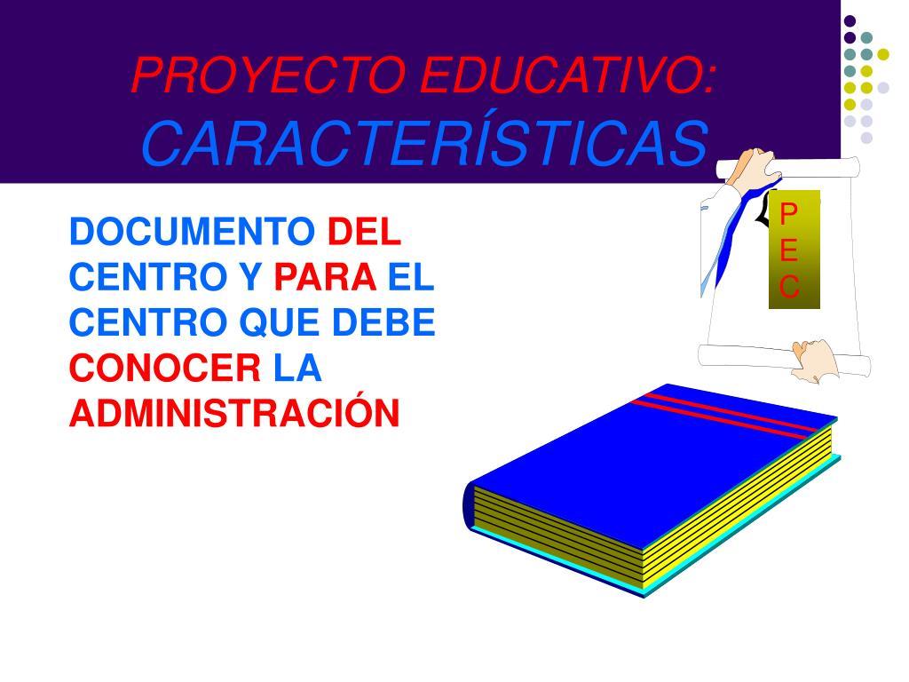 PROYECTO EDUCATIVO: