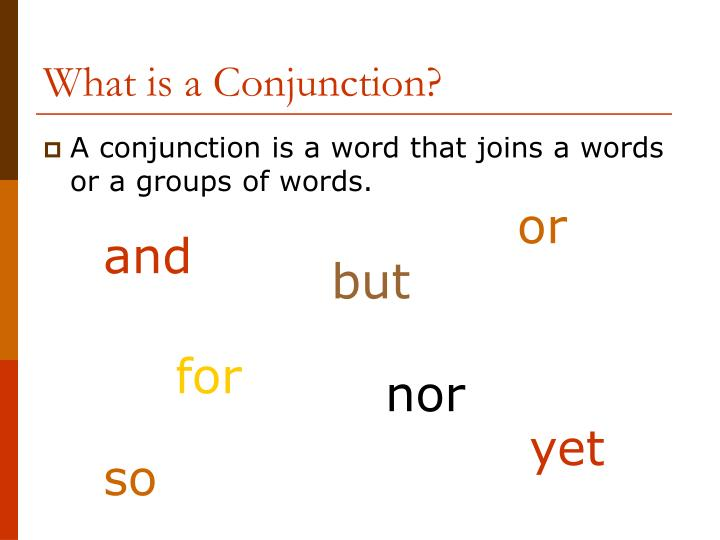 What is a conjunction