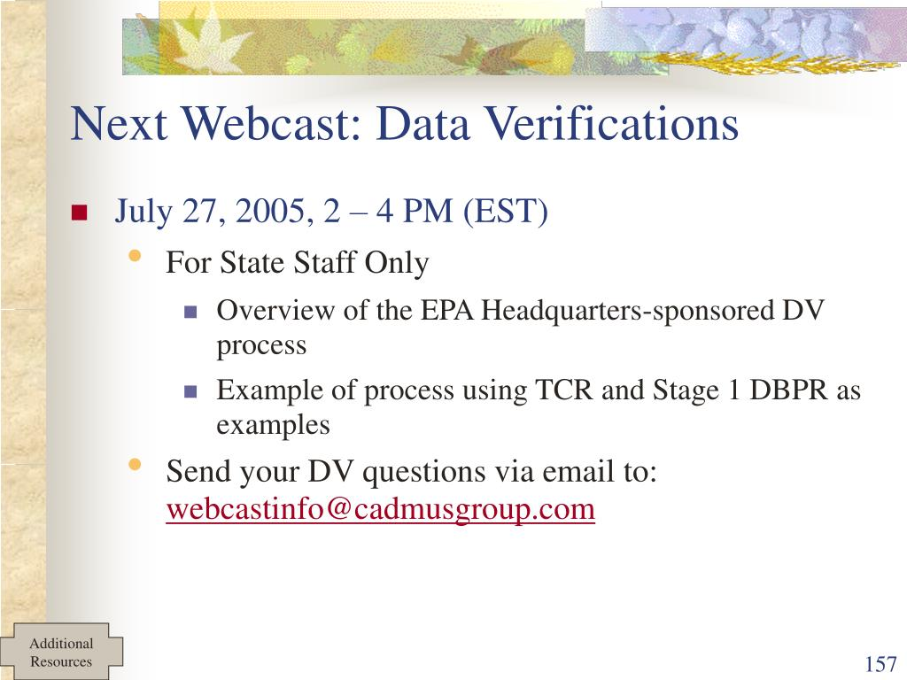 Next Webcast: Data Verifications