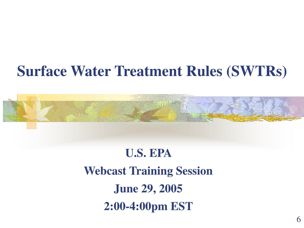 Surface Water Treatment Rules (SWTRs)