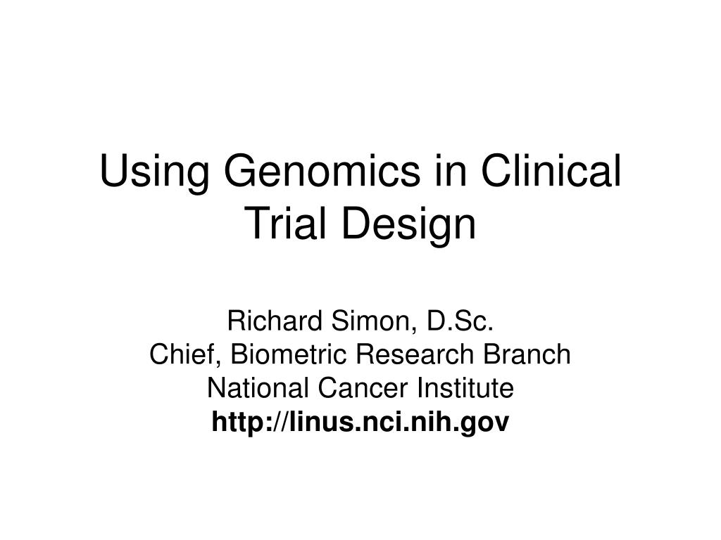 using genomics in clinical trial design l.