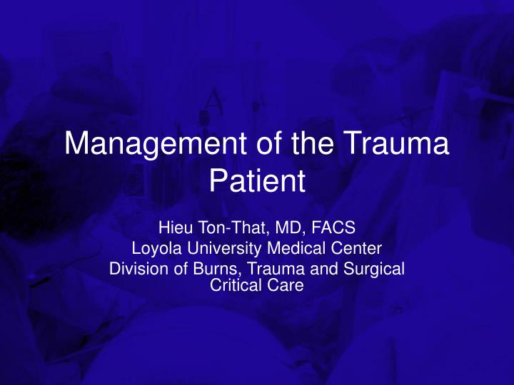 management of the trauma patient n.