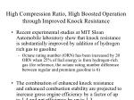 high compression ratio high boosted operation through improved knock resistance